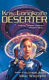 Kris Longknife: Deserter (Kris Longknife Series Book 2)