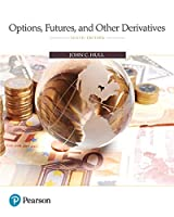 Options, Futures, and Other Derivatives, 10th Edition Front Cover