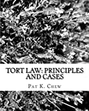 Tort Law: Principles and Cases