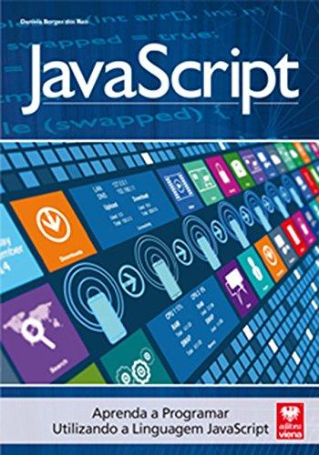 JavaScript. Aprenda a Programar Utilizando a Linguagem Javascript