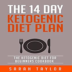 The 14 Day Ketogenic Diet Plan