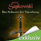 Das Schwert der Vorsehung (The Witcher Prequel 2) Hörbuch von Andrzej Sapkowski Gesprochen von: Oliver Siebeck
