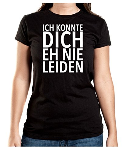 Konnte Dich Eh Nie Leiden T-Shirt Girls Black Certified Freak