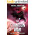 The Crimson War: A Space Opera: Book Three of The Shadow Order
