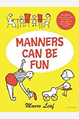 Manners Can Be Fun (Munro Leaf Classics) Hardcover