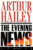 The Evening News: A Novel