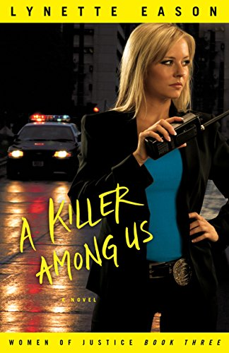 A Killer Among Us: . (Women of Justice Book 3) (Twin Courage)