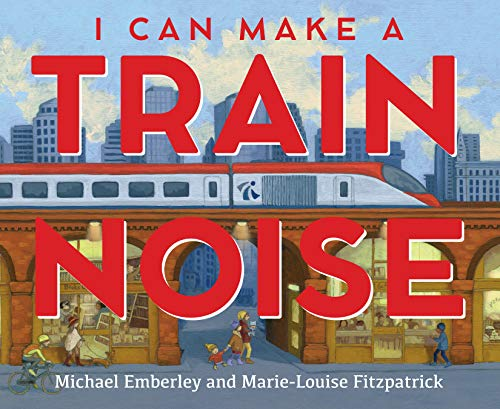 Book Cover: I Can Make a Train Noise