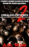 Deadlocked 2 (Deadlocked Series)