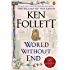 World Without End (Kingsbridge Book 2)