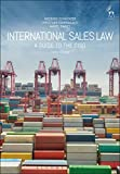 img - for International Sales Law: A Guide to the CISG (Third Edition) book / textbook / text book