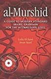 img - for al-Murshid: A Guide to Modern Standard Arabic Grammar for the Intermediate Level book / textbook / text book