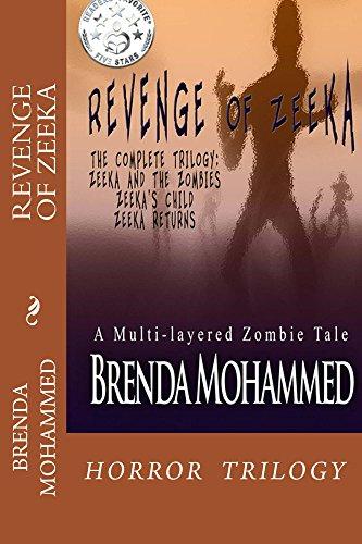 Book: Revenge of Zeeka - Horror Trilogy by Brenda Mohammed