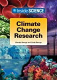 Climate Change Research, Charles George and Linda George, 1601521286