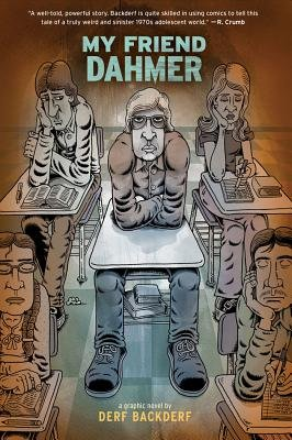 My Friend Dahmer[MY FRIEND DAHMER][Hardcover]