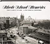 Rhode Island Memories: The Early Years
