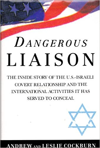 Image result for israel, dangerous liaison