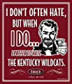 Smack Apparel Louisville Cardinals Fans. I Prefer to Hate The Kentucky Wildcats. 12'' X 14'' Metal Fan Cave Sign