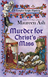Murder for Christ's Mass (Templar Knight Mystery)