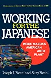 Working for the Japanese, Joseph J. Fucini and Suzy Fucini, 0029109329