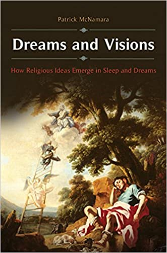 Download PDF Dreams and Visions - How Religious Ideas Emerge in Sleep and Dreams
