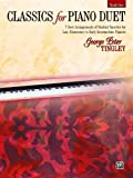 Classics for Piano Duet, Bk 1, Tingley, George Peter, 073902681X