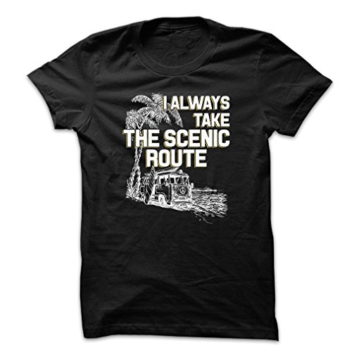 I Always Take The Scenic Route Men's X-Large Black T Shirt