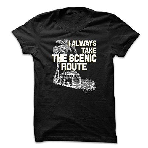 I Always Take The Scenic Route Men's X-Large Black T Shirt (Best Fashion Photographers Portfolio)