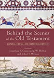 img - for Behind the Scenes of the Old Testament: Cultural, Social, and Historical Contexts book / textbook / text book