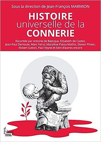 Amazon Fr Histoire Universelle De La Connerie Collectif