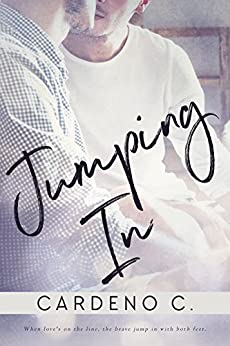 Jumping In: A Contemporary Gay Romance by [C., Cardeno]