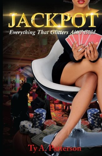 Jackpot: Everything That Glitters Ain't - Glitters Everything