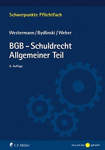 BGB-Schuldrecht Allgemeiner Teil (Schwerpunkte Pflichtfach)