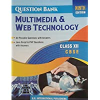 Multimedia and Web Technology for Class 12th on CBSE Curriculum-Question Bank