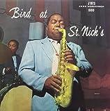 Bird At St. Nick's [LP]