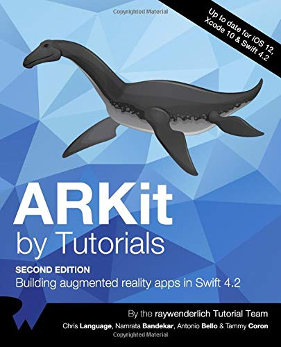 ARKit by Tutorials: Building Augmented Reality Apps in Swift