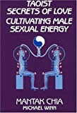img - for Taoist Secrets of Love: Cultivating Male Sexual Energy Taoist Secrets of Love book / textbook / text book