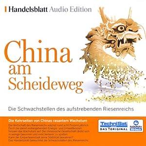 China am Scheideweg Hörbuch