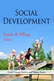img - for Social Development (Social Issues, Justice and Status Series) book / textbook / text book