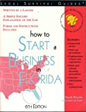 How to Start a Business in Florida, Mark Warda, 1572481528