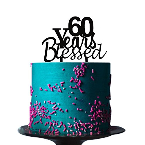 60 Years Blessed Cake Topper For Lovedanniversarywedding60th Birthday