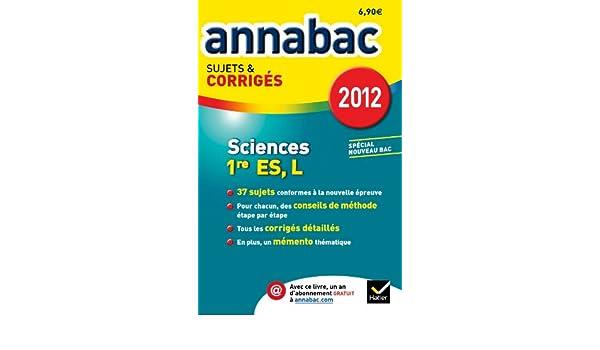Annales Annabac 2012 Sciences 1re ES,L sujets et corrigés: Amazon.es: Sylvie Guérin-Bodeau, Hélène Hervé, Sonia Madani: Libros en idiomas extranjeros