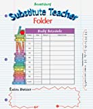 Substitute Teacher Folders, School Specialty Publishing Staff and Carson-Dellosa Publishing Staff, 0742406210