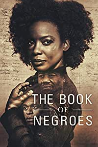 Book of Negroes, the - Season 01
