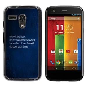 Be Good Phone Accessory // Dura Cáscara cubierta Protectora Caso Carcasa Funda de Protección para Motorola Moto G 1 1ST Gen I X1032 // Blue Motivational Inspiring Message