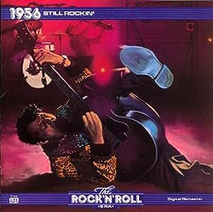 The Rock 'N' Roll Era: 1956: Still Rockin'