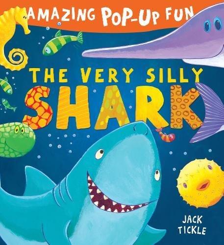 The Very Silly Shark (Peek-a-Boo Pop-ups)