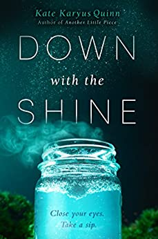 Down with the Shine by [Quinn, Kate Karyus]