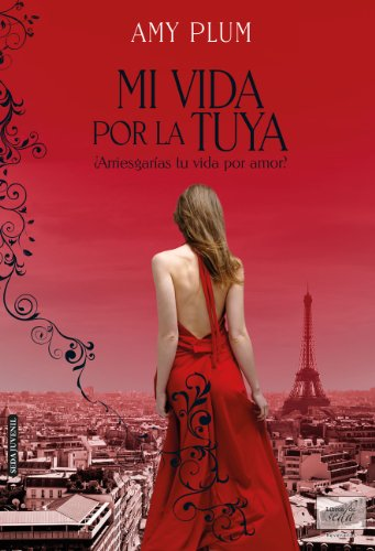 Amazon.com: Mi vida por la tuya (Revenants-1) (Spanish Edition) eBook: Amy Plum: Kindle Store