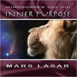 MindScapes Vol.8 - Inner Purpose by Mars Lasar